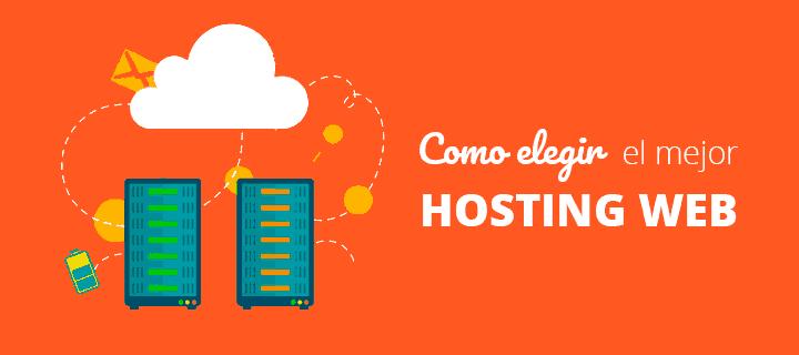 Como elegir el mejor hosting